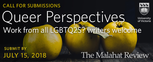 "Upcoming Deadline: The Malahat Review's ""Queer Perspectives"" Issue"
