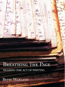 Breathing the Page: Reading the Act of Writing
