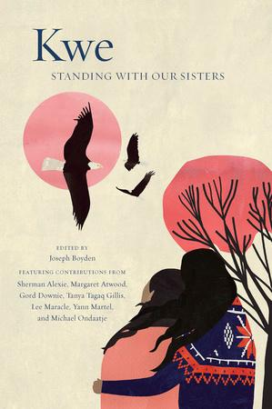 Kwe: Standing With Our Stolen Sisters